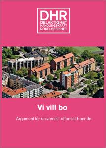 Framsidan på broschyren Vi vill bo, argument för universellt utformat boende